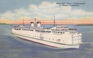 State Auto Ferry Vacationland Straits of Mackinac, Michigan, 1930-40s