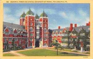 Pa. Philadelphia, Memorial Tower and Statue, University of Penna 1950