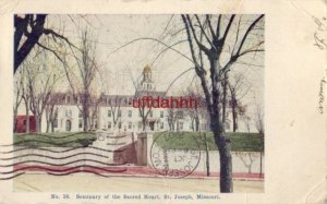 pre-1907 SEMINARY OF THE SACRED HEART ST. JOSEPH, MO 1907