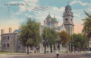 M.E. Church, Berwick,Pennsylvania, PU-1913