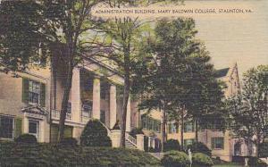 Exterior, Administration Building, Mary Baldwin College, Staunton, Virginia, ...