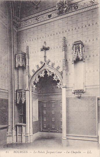 BOURGES, Cher, France, 1900-1910's; Le Palais Jacques Coeur, La Chapelle
