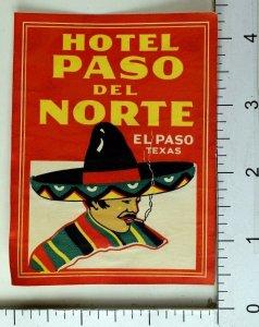 1930's-40's Hotel Paso Del Norte El Paso, Texas Luggage Label Poster Stamp E9