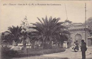 Toulon (Var), France, 1910s; Gare du P.-L.-M. et Monument des Combattants
