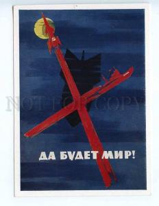 237558 USSR PROPAGANDA LITVINOV May There be Peace ROCKET old postcard