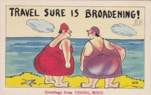Minnesota Greetings From Vining Humour Travel Sure Is Broadening 1945