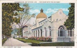 Arkansas Hot Springs Quapaw Baths The House With The Big Dome E L Howlett Sec...