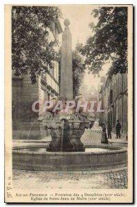 Old Postcard Aix en Provence La Fontaine des 4 Dauphins Eglise Saint Jean de ...