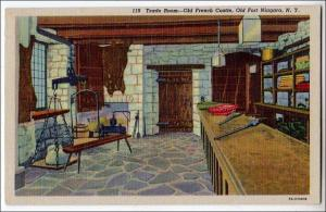 Trade Room, Old French Castle, Old Ft Niagara NY