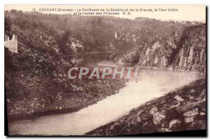Old Postcard Creuse Crozant the Confluence of Sedelle and Creuse Collin Tower...