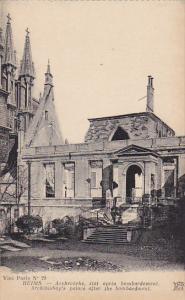 France Reims Archeveche etat apres bombardement