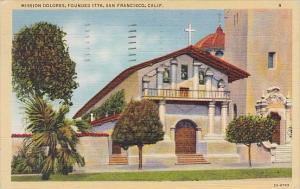 Mission Dolores Founded 1776 San Francisco California 1944