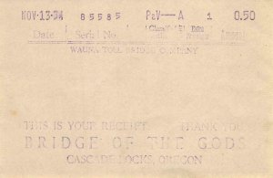 BRIDGE OF THE GODS Cascade Locks, OR Wauna Toll Bridge Co. 1934 Vintage Receipt
