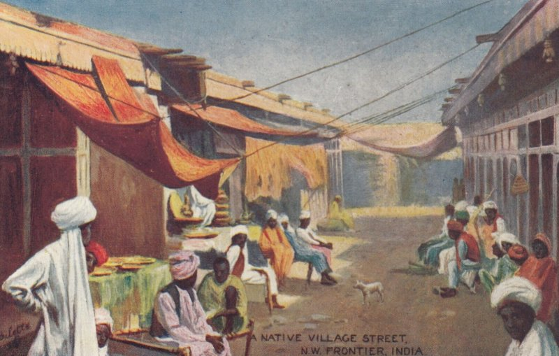 A Native Village Street , N.W. Frontier , India , 00-10s ; TUCK 9310