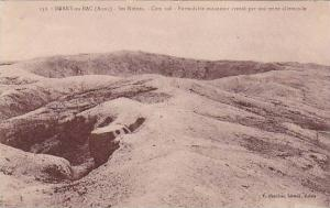 Ses Ruines, Formidable Entonnoir Creuse Par Une Mine Allemande, Berry-au-Bac ...