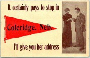 1912 COLERIDGE, Nebraska Romance Greetings Postcard …I'll Give You Her Address