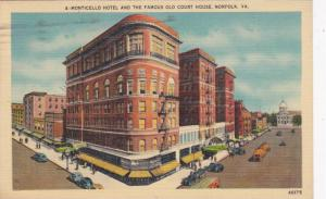 Monticello Hotel and the Famous Old Court House, Norfolk, Virginia, PU-1949