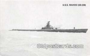 Lost WWII Postcard Post Card USS Wahoo SS238