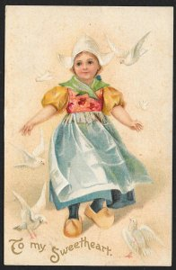 To My Sweetheart Dutch Dressed Lady & Doves Used c1910s