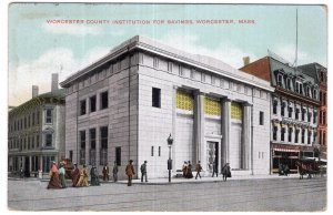Worcester, Mass, Worcester County Institute For Savings