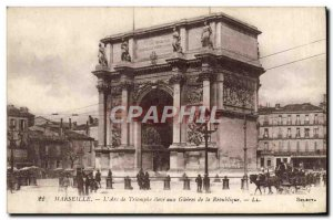 Old Postcard Marseille L & # 39Arc de Triomphe to the high glories of the Rep...