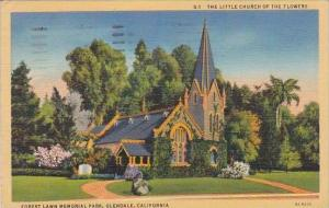 California Glendale The Little Church Of The Flowers Forest Lawn Memorial Par...