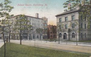 HARRISBURG , Pennsylvania, 1911 ; Federal Square