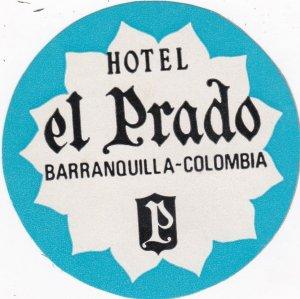Colombia Barranquilla Hotel El Prado Vintage Luggage Label sk1831