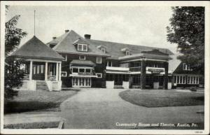 Austin PA Community House & Theatre Old Postcard