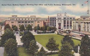 Delaware Wilmington Aerial View Rodney Square Showing Post Office And Public ...