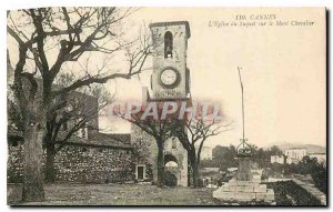 CARTE Postale Old Cannes Suquet or the church on Mount Chevalier