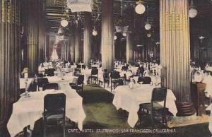 California San Francisco Cafe Hotel St Francis