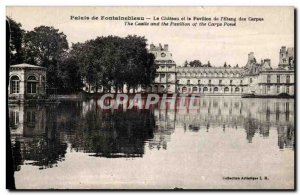 Old Postcard Palace of Fontainebleau The Chateau and the Pavilion & # 39Etang...
