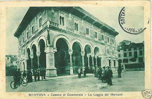 CARTOLINA d'Epoca: MANTOVA CITTA - LOGGIA MERCANTI