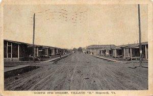 North 4th St. at Village B Hopewell, Vaginia, USA Military 1917