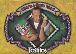 ADV; 1980-90s; Now's a Good Time! Tostitos