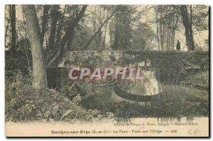 Old Postcard Savigny sur Orge S and O Park Bridge on Barley