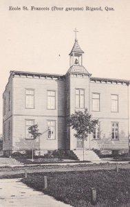 RIGAUD , Quebec , Canada , 1900-10s ; Ecole St. Francois (Pour garcons)