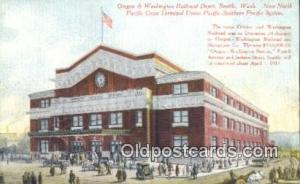 Oregon & Washington Railroad Depot, Seattle, WA, Washington, USA Depot Writin...