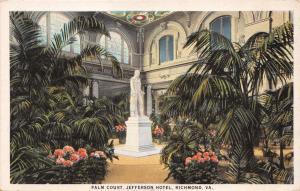 RICHMOND VIRGINIA PALM COURT~JEFFERSON HOTEL~LIFE SIZE STATUE POSTCARD 1920s
