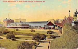 BALTIMORE MARYLAND~UNION RAILROAD STATION & ST PAUL BRIDGE POSTCARD