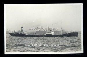 bf109 - BTC Oil Tanker - British Chancellor , built 1921 - postcard B Feilden