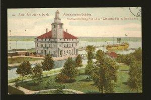 USA Postmark 1908 Sault Sainte Marie Mich Administration Building Postcard
