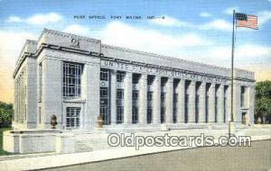 Fort Wayne, IN USA,  Post Office Postcard, Postoffice Post Card Old Vintage A...