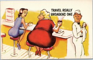 postcard humor fat woman at lunch counter diner - Travel Really Broadens One