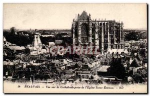 Beauvais Old Postcard View of the cathedral taken & # 39eglise Saint Etienne
