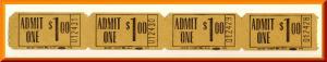 Movie Theatre Tickets, Admit One/One Dollar, 1950's?