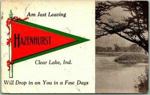 Vintage 1912 HAZENHURST, Indiana Pennant Greetings Postcard Am Just Leaving
