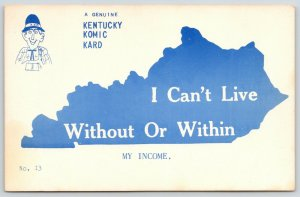 Kentucky~Comic Card~State Map Silhouette~Can't Live Without or Within Income 60s