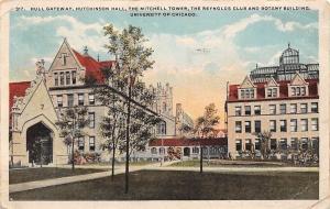USA Hull Gateway, Hutchinson Hall, The Mitchell Tower, Reynolds Club 1921 postca